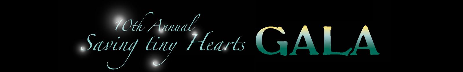 Saving tiny Hearts 10th Annual Gala